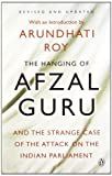 The Hanging of Afzal Guru and the Strang...