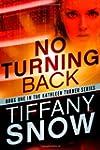 No Turning Back (The Kathleen Turner...