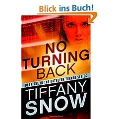 No Turning Back (The Kathleen Turner Series Book 1) (English Edition)