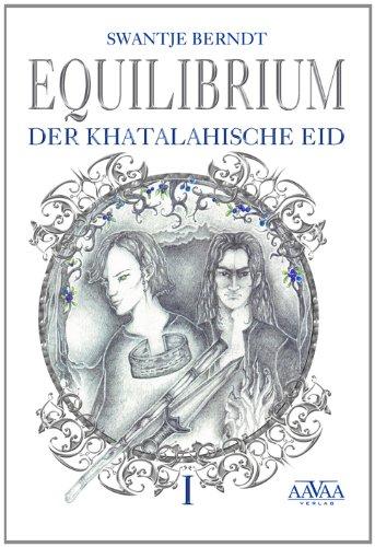 http://www.amazon.de/Equilibrium-I-Der-khatalahische-Eid/dp/3862543897