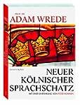 Neuer K�lnischer Sprachschatz: SONDER...