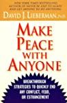 Make Peace With Anyone: Breakthrough...