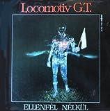 Locomotiv GT - Ellenf�l N�lk�l - Favorit - SLPM 17853