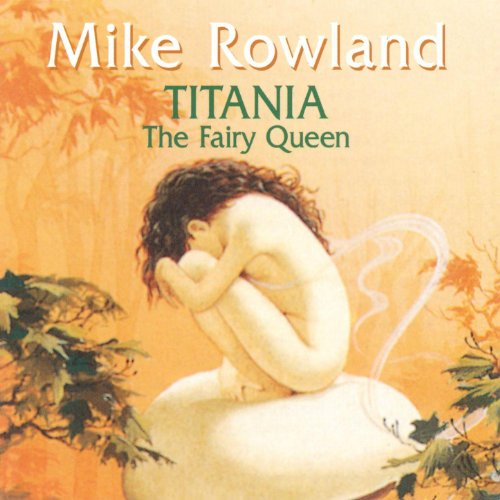 Original album cover of Titania The Fairy Queen by Mike Rowland