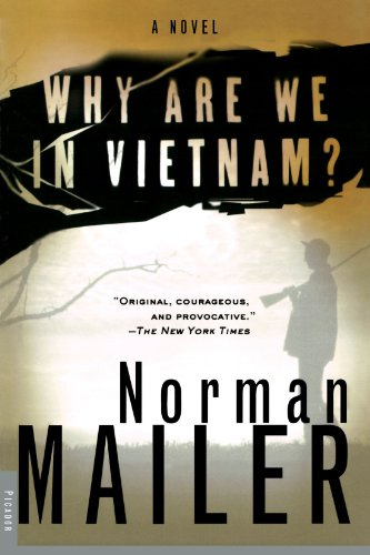 Why Are We in Vietnam?: A Novel