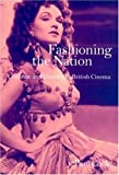 img - for Fashioning the Nation: Costume and Identity in British Cinema book / textbook / text book