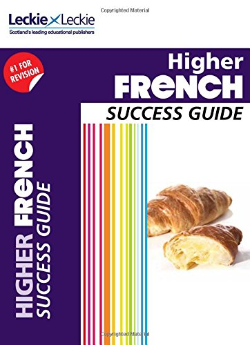 CfE Higher French Success Guide (Success Guide)