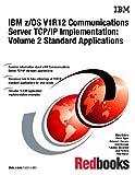 IBM Z/Os V1r12 Communications Server Tcp/Ip Implementation: Standard Applications