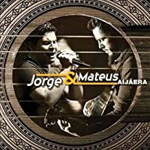 Jorge & Mateus - Jorge & Mateus - Ai Ja Era