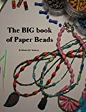 The BIG book of Paper Beads