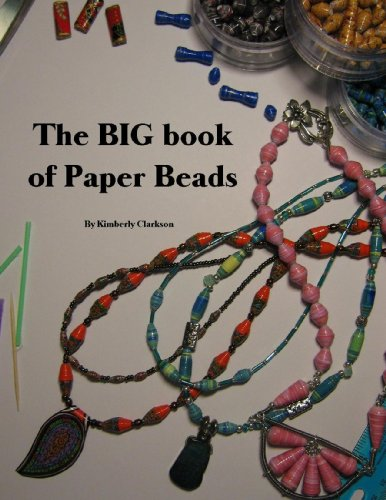 Free Kindle Book : The BIG book of Paper Beads