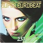 SUPER EUROBEAT VOL.233