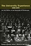 img - for The University Experience 1945-1975: An Oral History of the University of Strathclyde book / textbook / text book