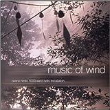 MUSIC OF WIND~1000 Windbells Installation~