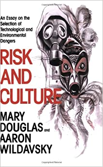 Risk and blame essays in cultural theory
