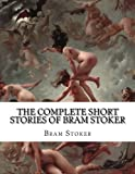 img - for The Complete Short Stories of Bram Stoker book / textbook / text book