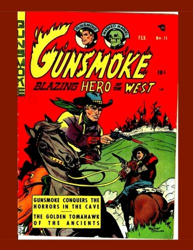 Gunsmoke #11: Blazing Hero Of The West - All Stories - No Ads PDF