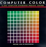 img - for Computer Colour: 10, 000 Computer-generated Process Colours by Michael Rogondino (1990-08-30) book / textbook / text book