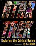 Star Trek: Exploring the Original Series
