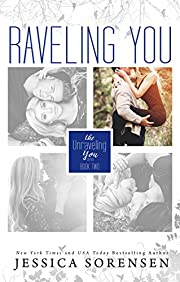 Raveling You (Unraveling You Book 2)