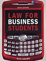 Law for Business Students, 6th Edition