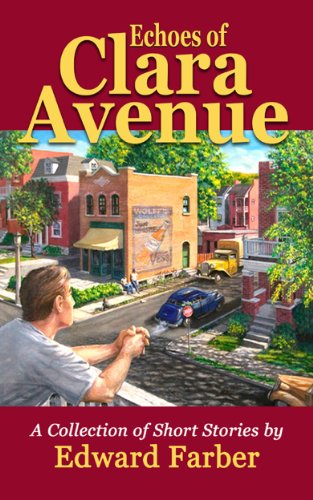 Book: Echoes of Clara Avenue by Edward Farber