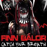 Catch Your Breath (Finn Bálor)