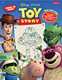 Learn to Draw Disney/Pixar's Toy Story: New Editon! Featuring favorite characters from Toy Story 2 & Toy Story 3! (Licensed Learn to Draw)