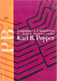 Conjeturas Y Refutaciones/ Conjectures and Refutations: El Desarrollo Del Conocimiento Cientifico/ the Growth of Scientific Knowledge (Paidos Basica / Basic Paidos) (Spanish Edition) (8475091466) by Popper, Karl Raimund