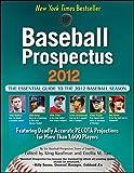 img - for Baseball Prospectus 2012 by Baseball Prospectus (2012-02-01) book / textbook / text book