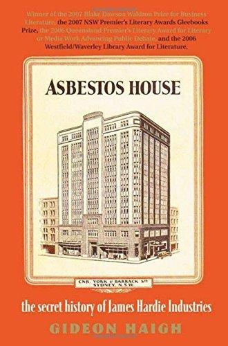asbestos-house-the-secret-history-of-james-hardie-industries-by-gideon-haigh-2008-09-01
