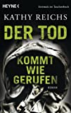 img - for Der Tod kommt wie gerufen: Roman (Die Tempe-Brennan-Romane 11) (German Edition) book / textbook / text book