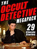 img - for The Occult Detective Megapack: 29 Classic Stories book / textbook / text book