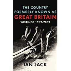 The Country Formerly Known as Great Britain: Writings 1989-2009