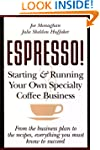 ESPRESSO! Starting and Running Your O...