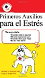 img - for Primeros Auxilios para el Estr s book / textbook / text book