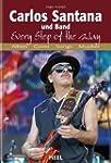 Carlos Santana und Band: Every Step o...
