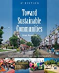Toward Sustainable Communities: Solut...