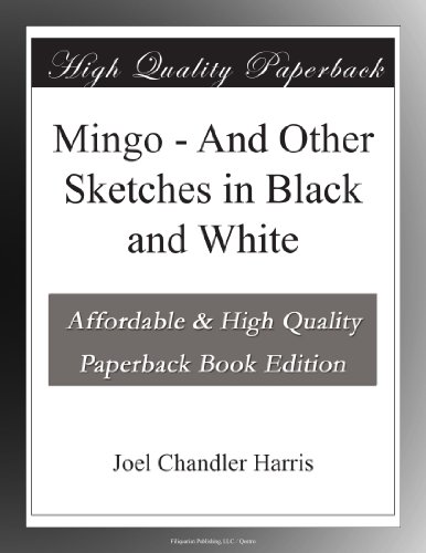 Mingo - And Other Sketches in Black and White