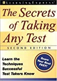 The Secrets of Taking Any Test, Second Edition