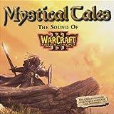 Mystical Tales: The Sound of Warcraft III von Blizzard Entertainment