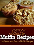 Healthy Muffin Recipes: 20 Sweet and...