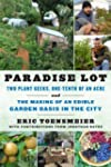Paradise Lot: Two Plant Geeks, One-Te...