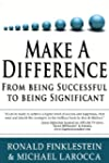 Make a Difference: From Being Success...