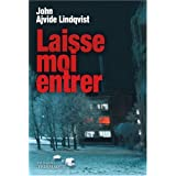 Laisse-moi entrerpar John Ajvide Lindqvist