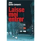 Laisse-moi entrerpar John Ajvide Lindqvist