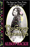 The Gypsy Chronicles : The Gypsy Has Three Truths