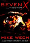 SEVEN-X: The Seed of Demons (Volume 1...