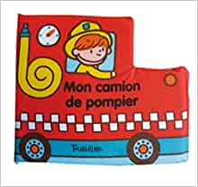 Mon Camion de Pompier (Tb.Livre Tissu) (French Edition