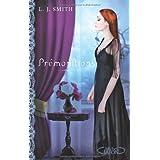 Pr�monitions : La trilogie : Tome 1, Etranges pouvoirs ; Tome 2, Poss�d�s ; Tome 3, Passionpar Lisa Jane Smith